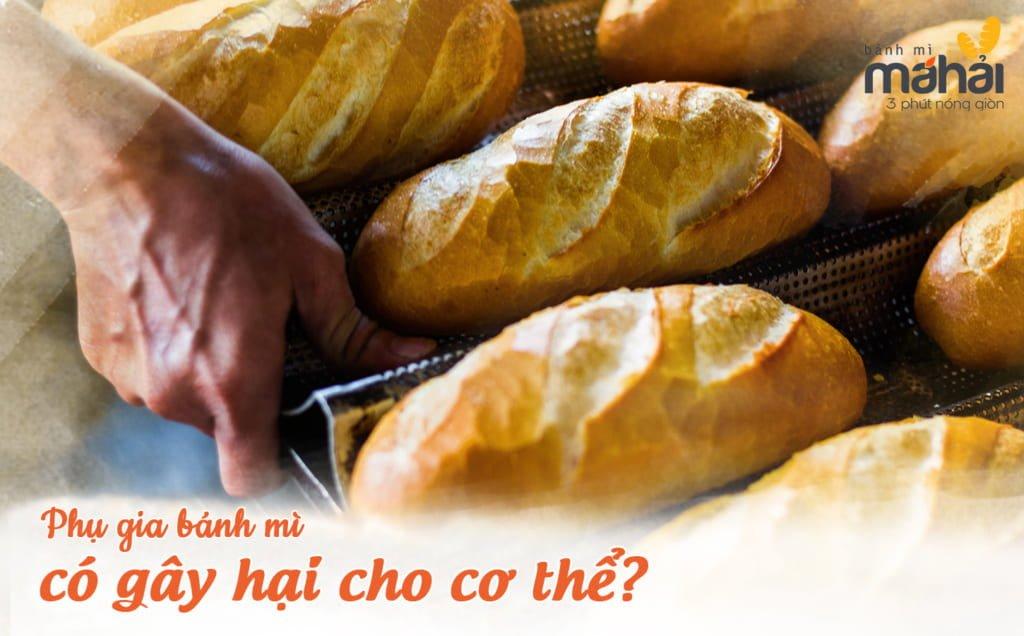 Phụ gia bánh mì có gây hại đến cơ thể hay không?
