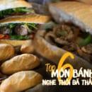 6 bánh mì nổi tiếng thế giới
